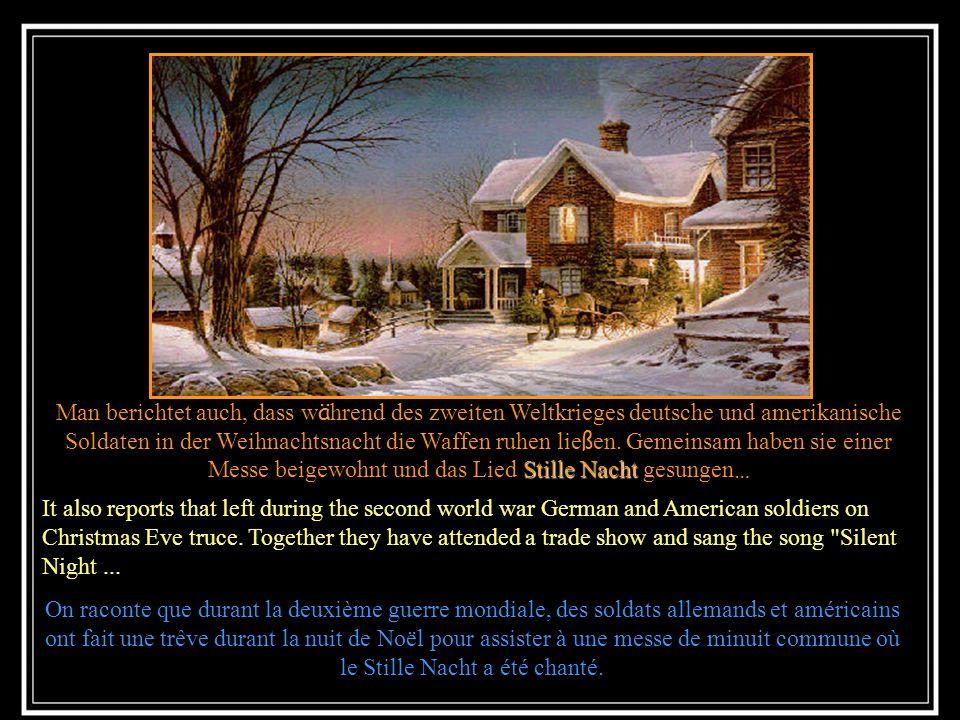 Stille Nacht Es ist zu bemerken, dass das Lied Stille Nacht – welche eine christliche Weise ist – von vielen anderen Konfessionen anerkannt ist. Es wi