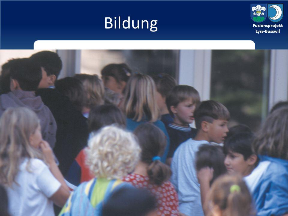 Fusionsprojekt Lyss-Busswil Bildung aktuelle Situation: Beide Gemeinden verfügen über ein gutes Angebot in der Volksschule.