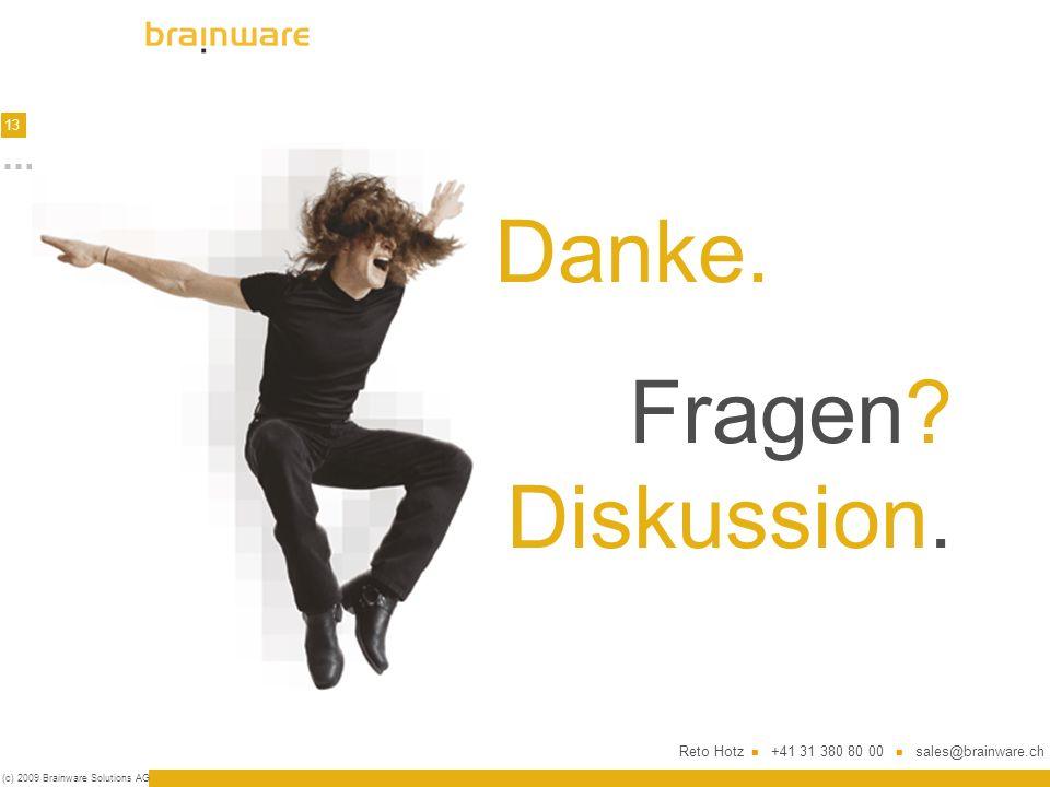 13 (c) 2009 Brainware Solutions AG Danke. Fragen.