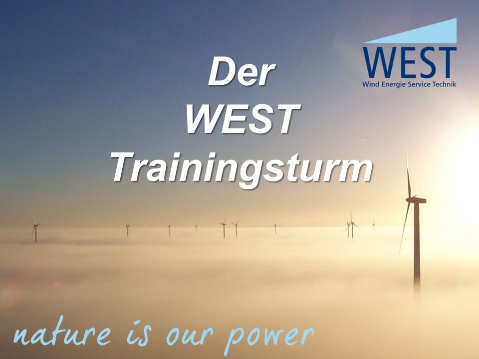 Der WEST Trainingsturm