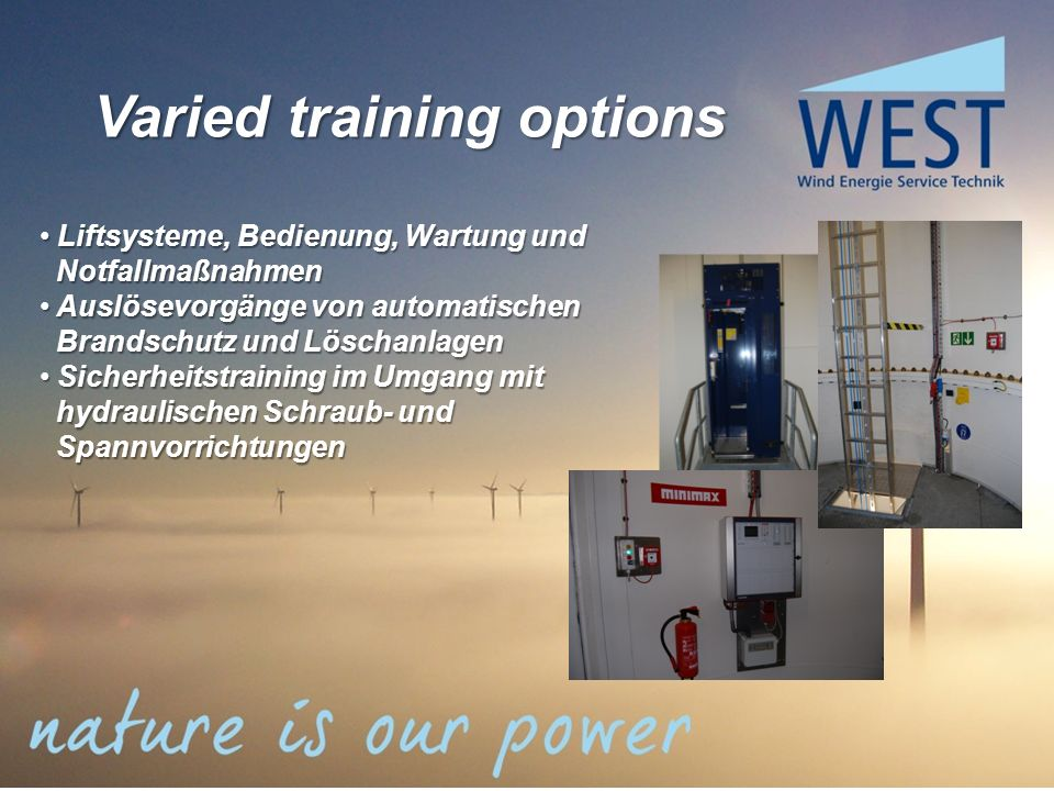 Varied training options Liftsysteme, Bedienung, Wartung und Liftsysteme, Bedienung, Wartung und Notfallmaßnahmen Notfallmaßnahmen Auslösevorgänge von