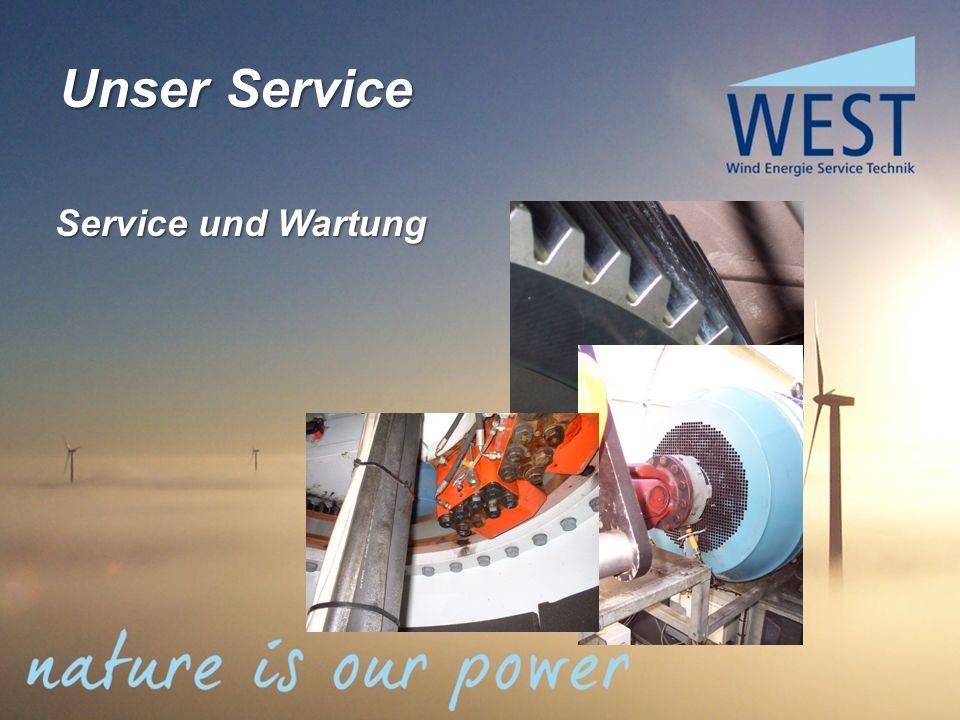 Service und Wartung Unser Service