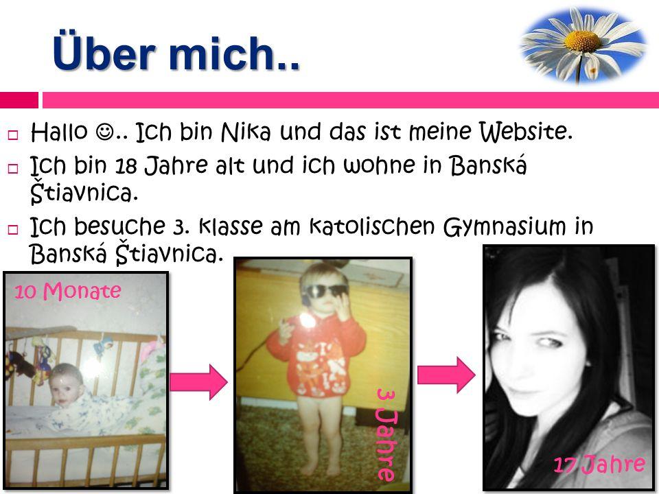 Über mich..Hallo.. Ich bin Nika und das ist meine Website.