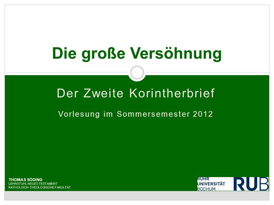 14.Der Tränenbrief (2Kor 10-13) Söding, Zweiter Korintherbrief SS 2012 82 St.