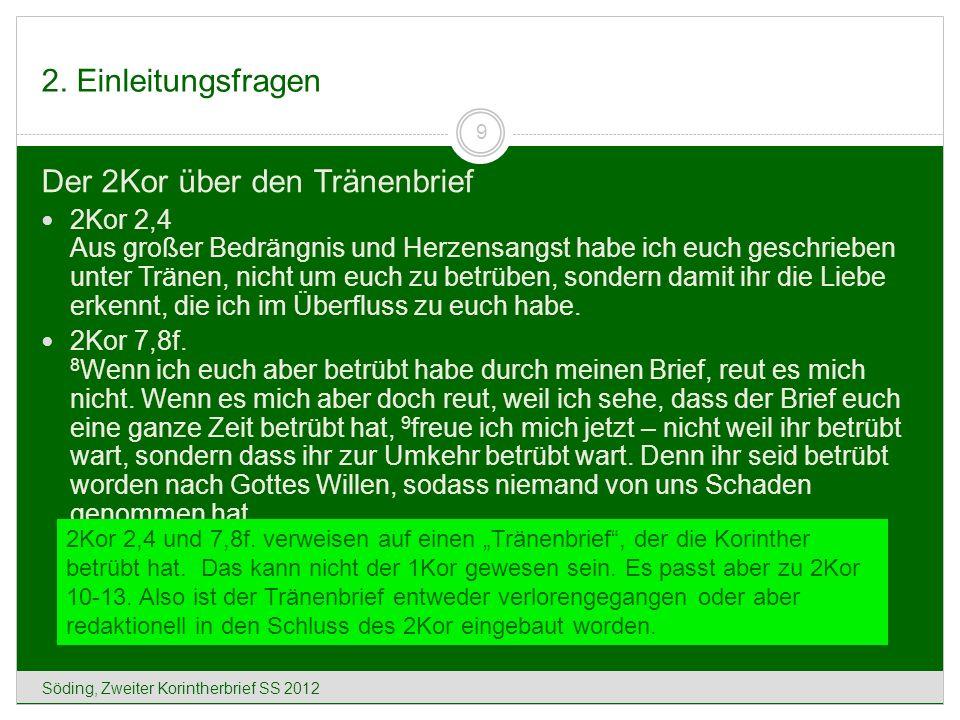 13. Der Kollektenbrief (2Kor 8-9) Söding, Zweiter Korintherbrief SS 2012 70