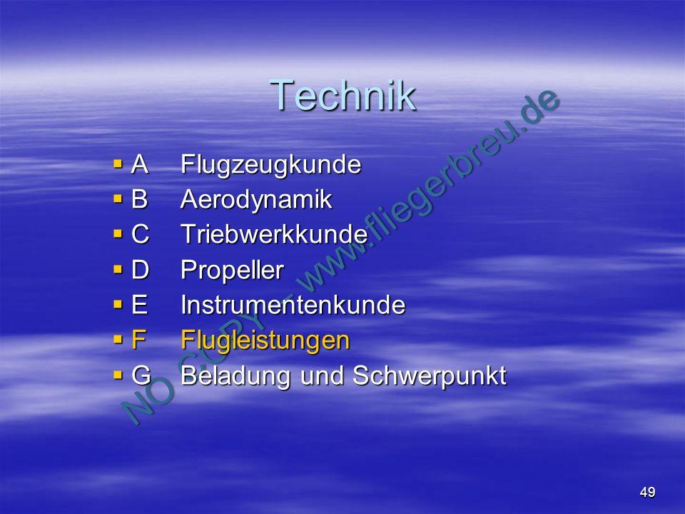 NO COPY – www.fliegerbreu.de 49 Technik AFlugzeugkunde AFlugzeugkunde BAerodynamik BAerodynamik CTriebwerkkunde CTriebwerkkunde DPropeller DPropeller
