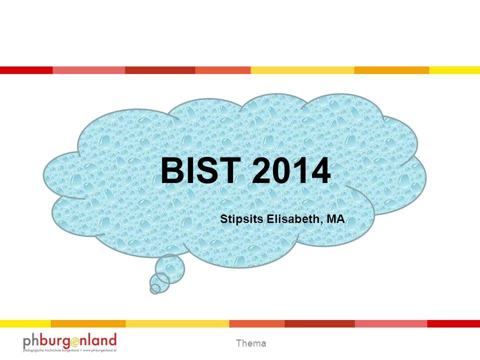 Thema BIST 2014 Stipsits Elisabeth, MA