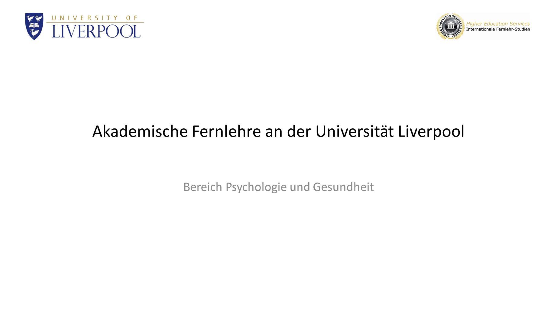 Akademische Fernlehre an der Universität Liverpool Bereich Psychologie und Gesundheit