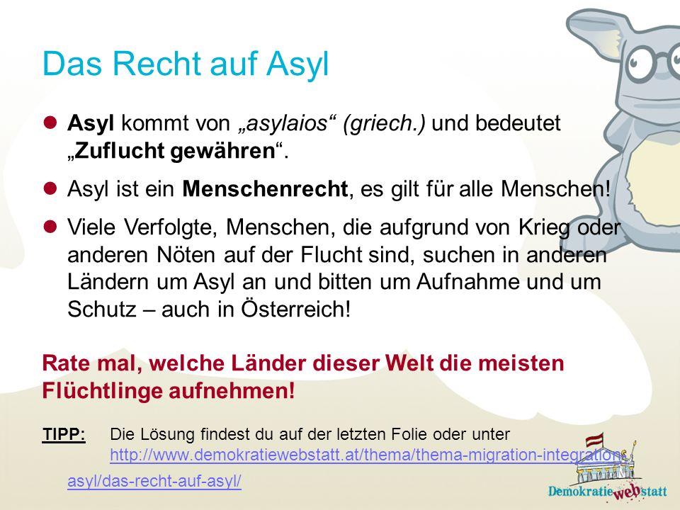Asyl kommt von asylaios (griech.) und bedeutetZuflucht gewähren.