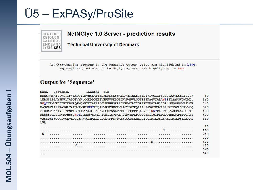 MOL.504 – Übungsaufgaben I Ü5 – ExPASy/ProSite