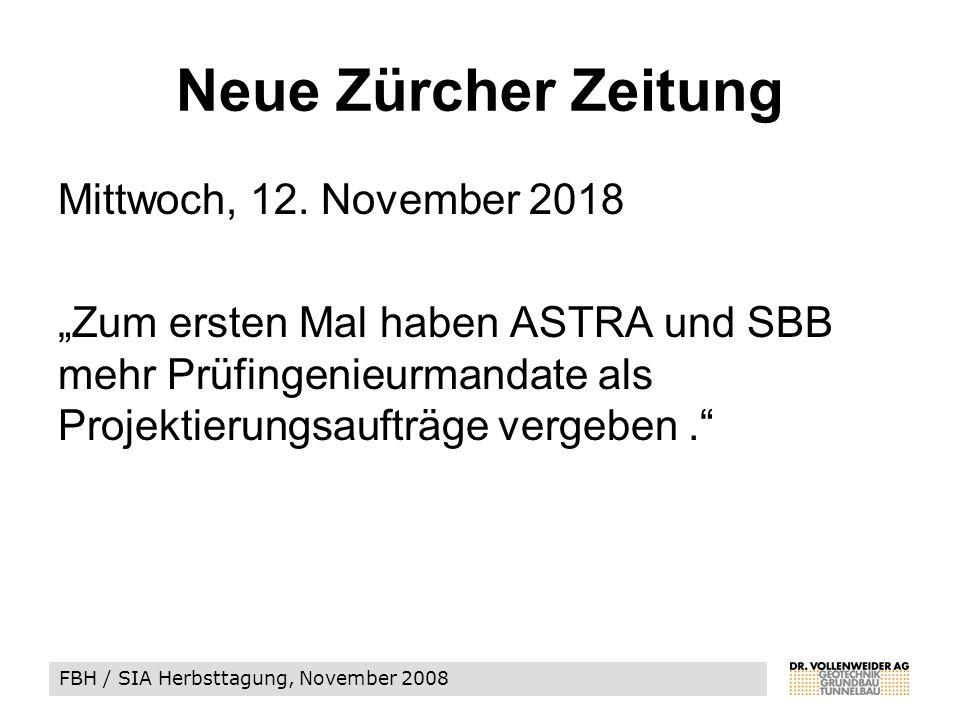 FBH / SIA Herbsttagung, November 2008 Neue Zürcher Zeitung Mittwoch, 12.