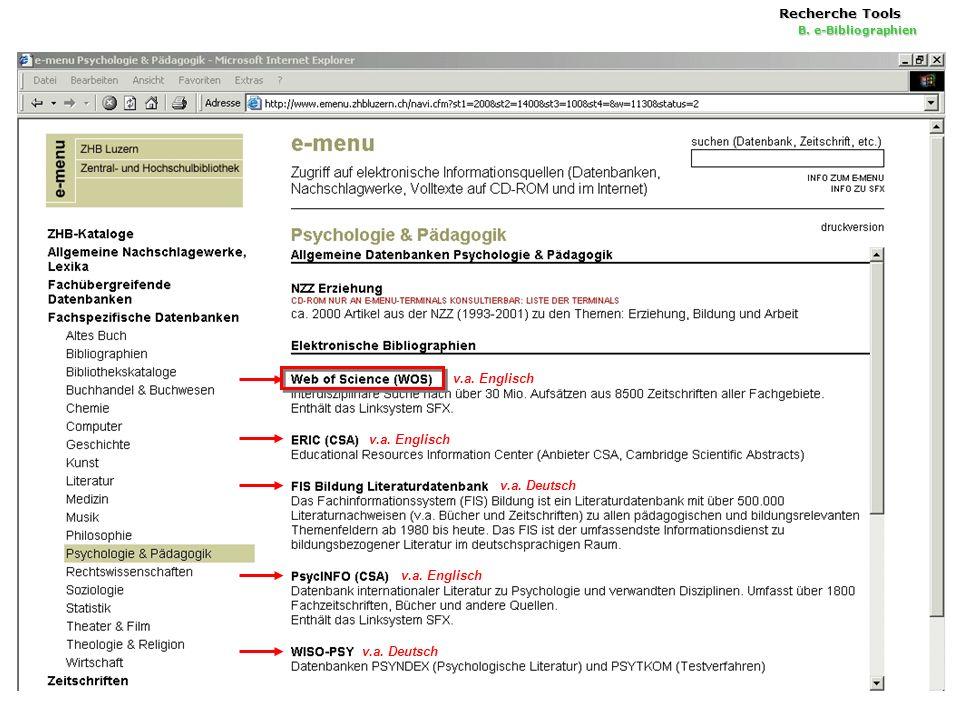 18 Recherche Tools B. e-Bibliographien v.a. Englisch v.a. Deutsch