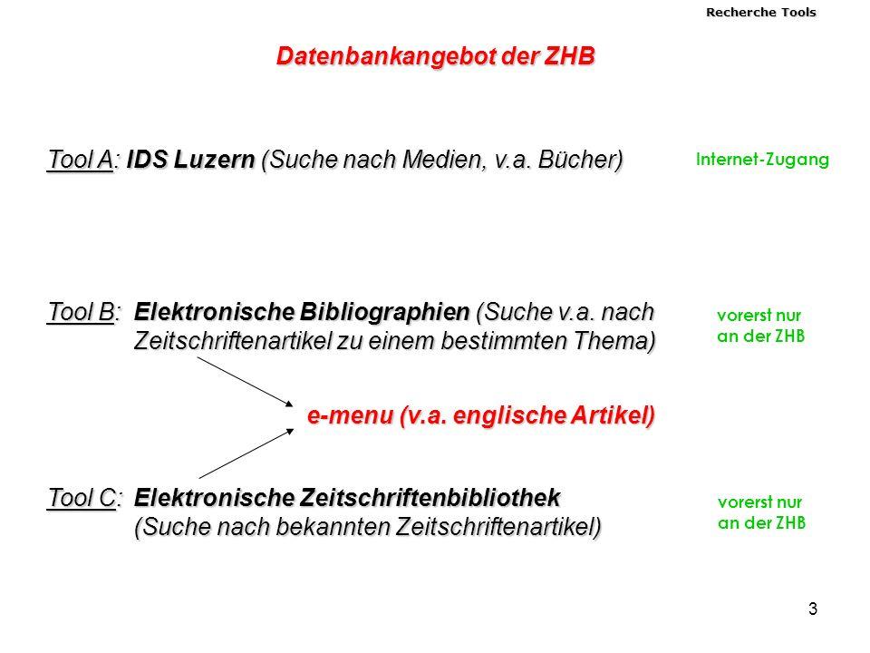 3 Tool A: IDS Luzern (Suche nach Medien, v.a.