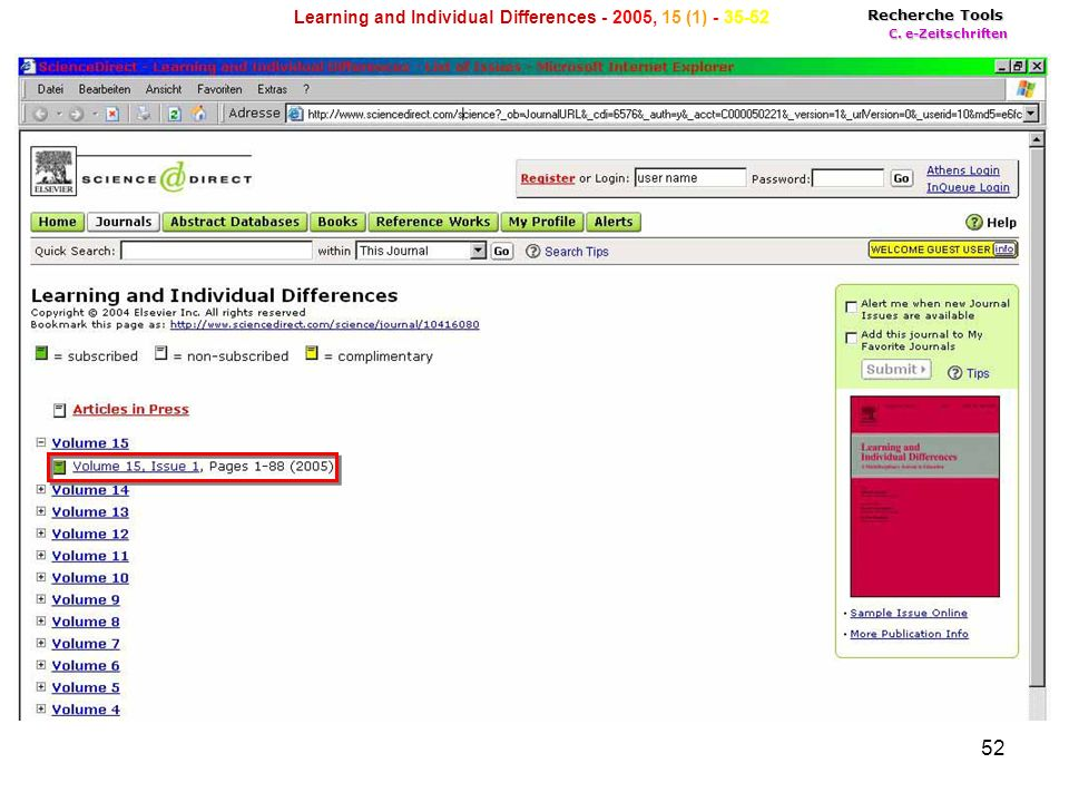 52 Recherche Tools C. e-Zeitschriften Learning and Individual Differences - 2005, 15 (1) - 35-52