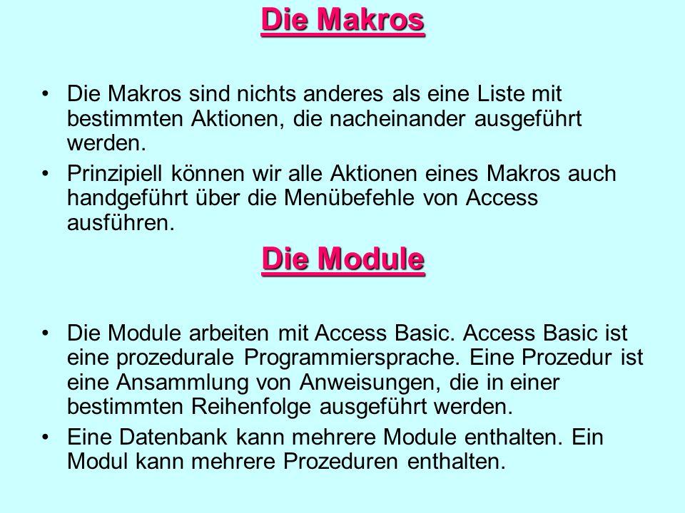 Die Makros Die Makros sind nichts anderes als eine Liste mit bestimmten Aktionen, die nacheinander ausgeführt werden. Prinzipiell können wir alle Akti