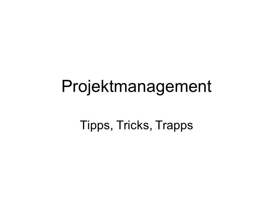 Projektmanagement Ziele müssen operrationalisiert sein Definition in Inhalt, Ausmaß, Zeitbezug, Zuständigkeit, Ressourcenbedarf, Ressourcen- aufbringung, Kennzahl (BSC)