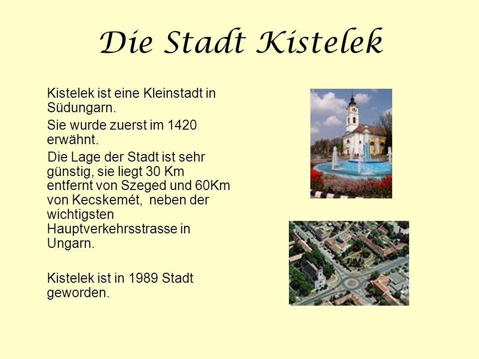 Die Stadt Kistelek Kistelek ist eine Kleinstadt in Südungarn. Sie wurde zuerst im 1420 erwähnt. Die Lage der Stadt ist sehr günstig, sie liegt 30 Km e