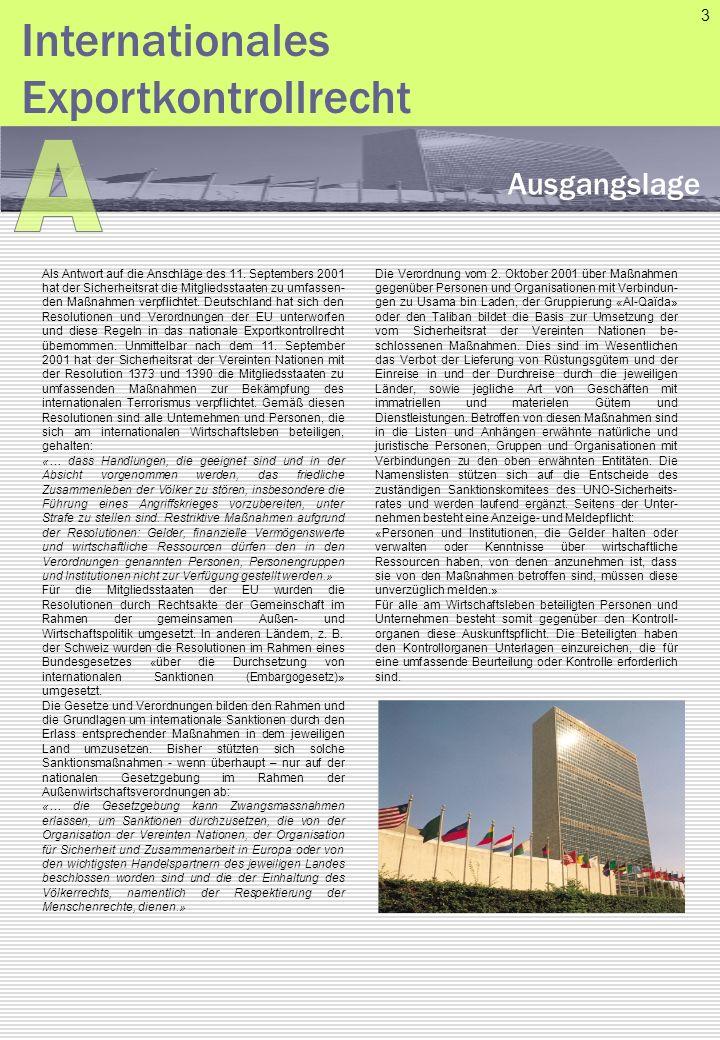 Als Antwort auf die Anschläge des 11. Septembers 2001 hat der Sicherheitsrat die Mitgliedsstaaten zu umfassen- den Maßnahmen verpflichtet. Deutschland