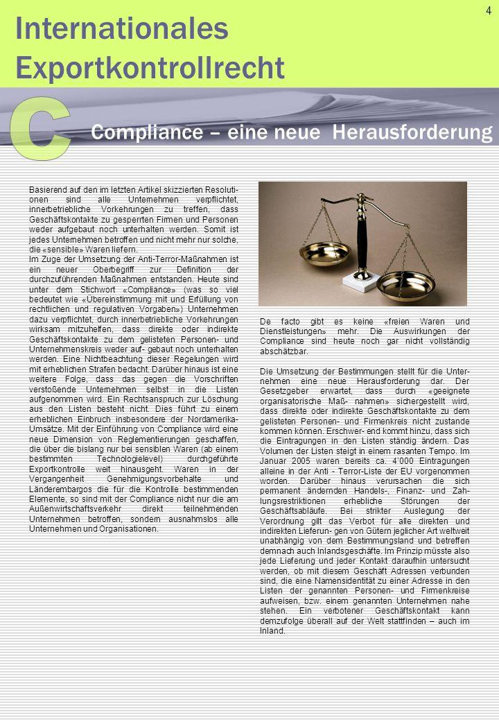 Basierend auf den im letzten Artikel skizzierten Resoluti onen sind alle Unternehmen verpflichtet, innerbetriebliche Vorkehrungen zu treffen, dass Ge