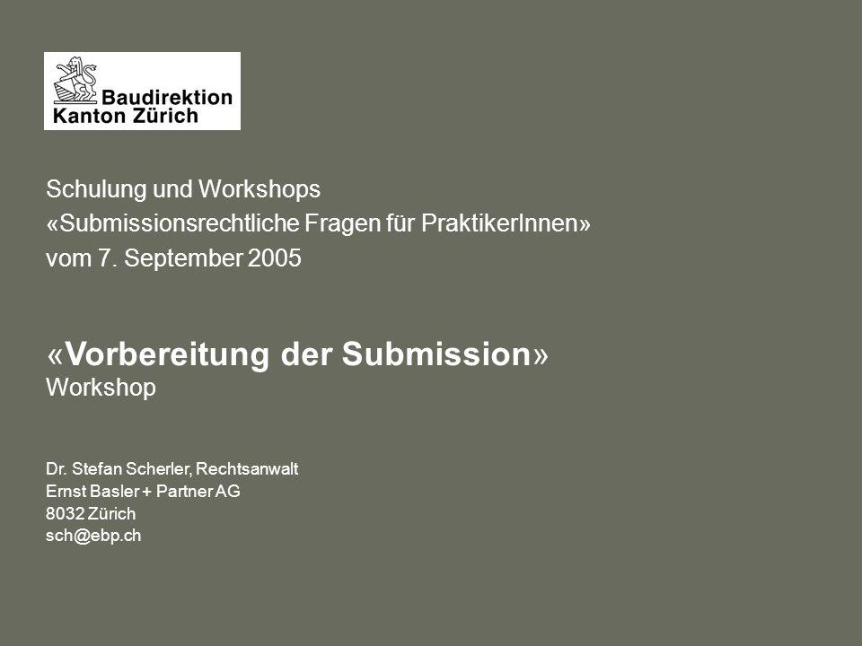 Schulung und Workshops «Submissionsrechtliche Fragen für PraktikerInnen» vom 7.