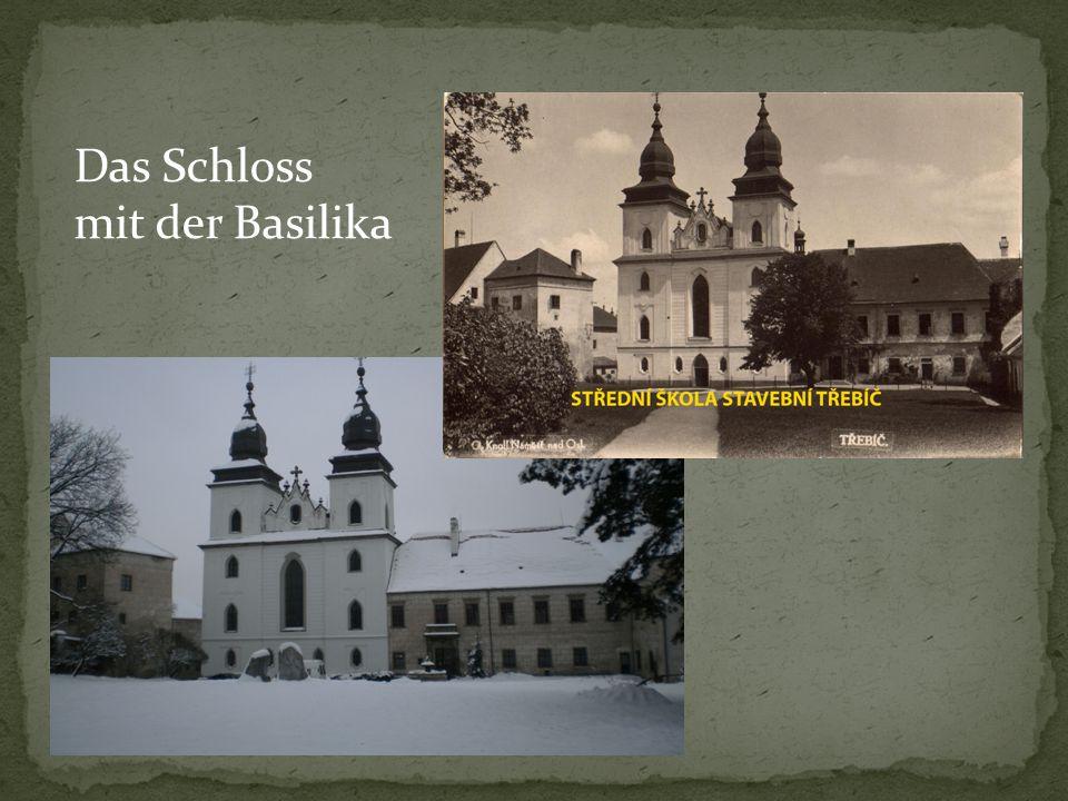 Das Schloss mit der Basilika