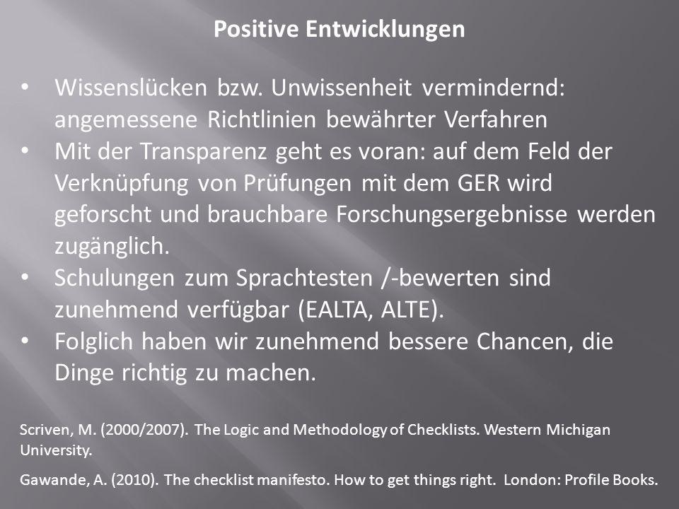 Positive Entwicklungen Wissenslücken bzw.
