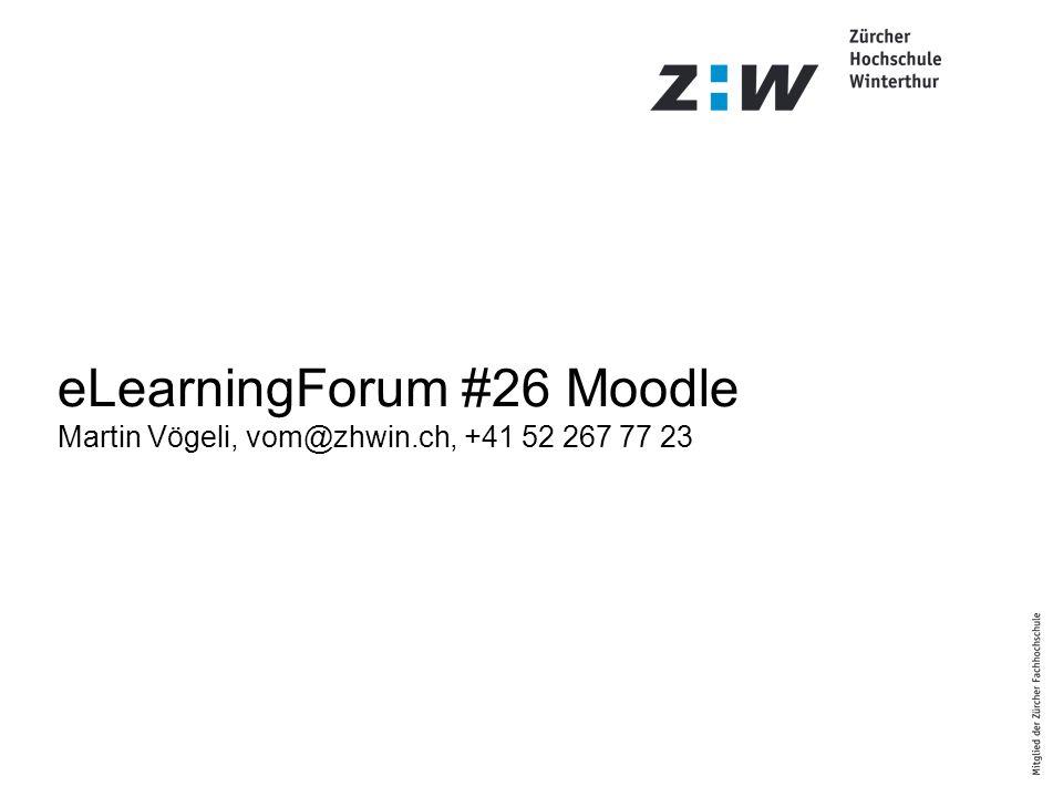 Agenda elearning@zhwin.ch Was ist Moodle eigentlich.