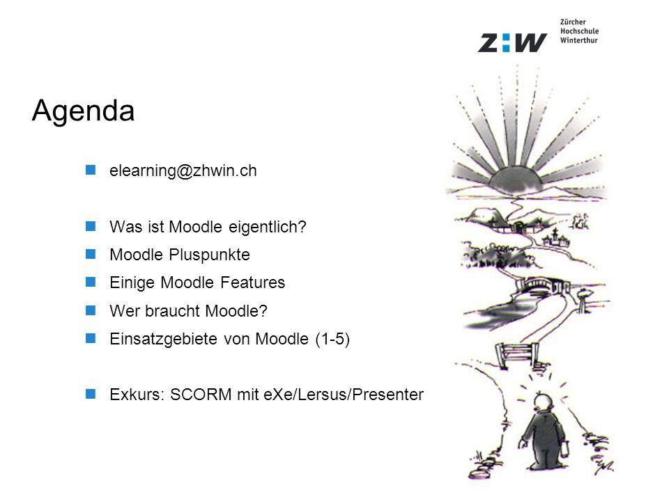 Agenda elearning@zhwin.ch Was ist Moodle eigentlich? Moodle Pluspunkte Einige Moodle Features Wer braucht Moodle? Einsatzgebiete von Moodle (1-5) Exku