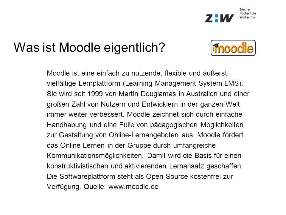 Was ist Moodle eigentlich? Moodle ist eine einfach zu nutzende, flexible und äußerst vielfältige Lernplattform (Learning Management System LMS). Sie w