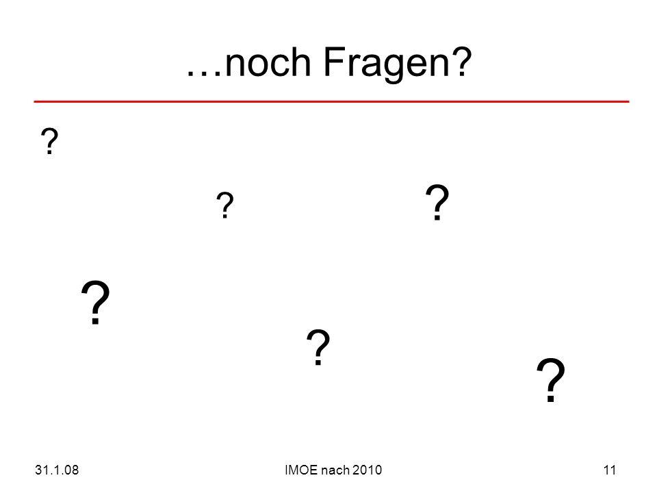 IMOE nach 201031.1.0811 …noch Fragen