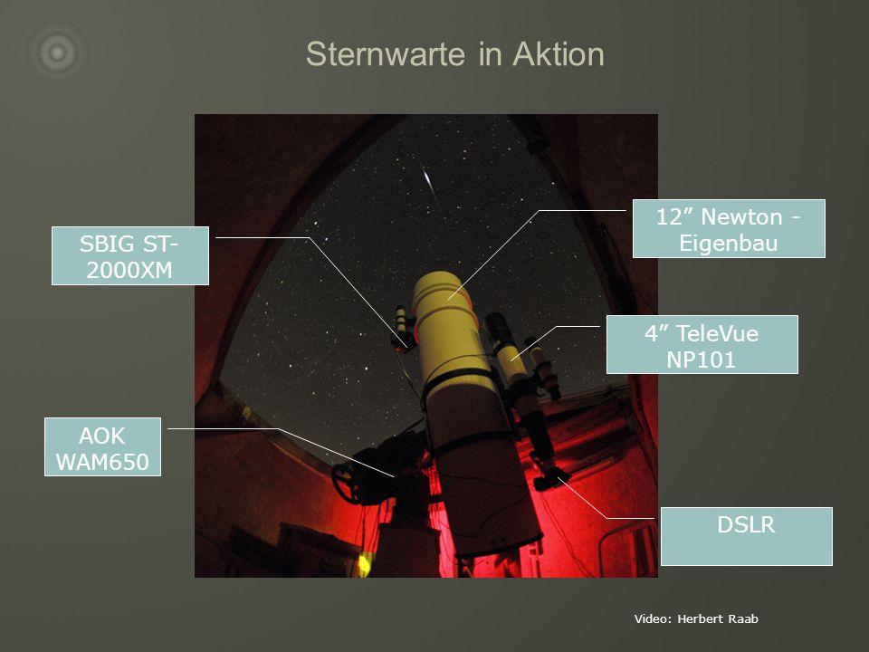 Sternwarte in Aktion Video: Herbert Raab 12 Newton - Eigenbau 4 TeleVue NP101 SBIG ST- 2000XM DSLR AOK WAM650