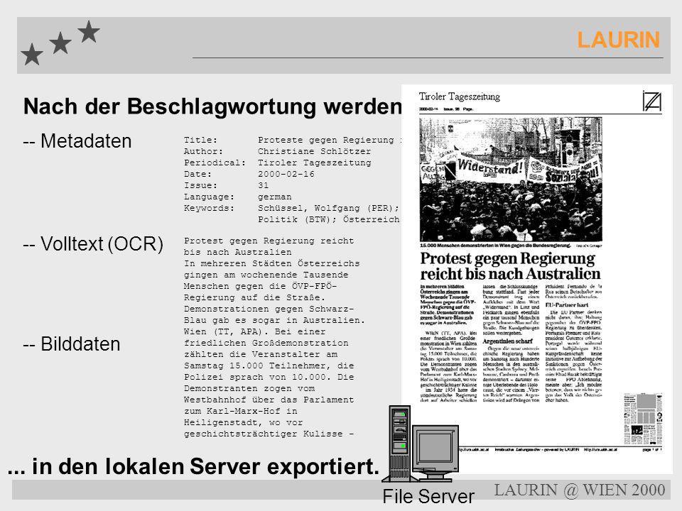 LAURIN @ WIEN 2000 LAURIN Der LAURIN Thesaurus... Schüssel, Wolfgang Kategorien: Person --- Institution --- Ortsname --- Schlagwort --- Zeitschlagwort