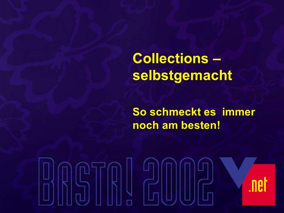 Collections – selbstgemacht So schmeckt es immer noch am besten!