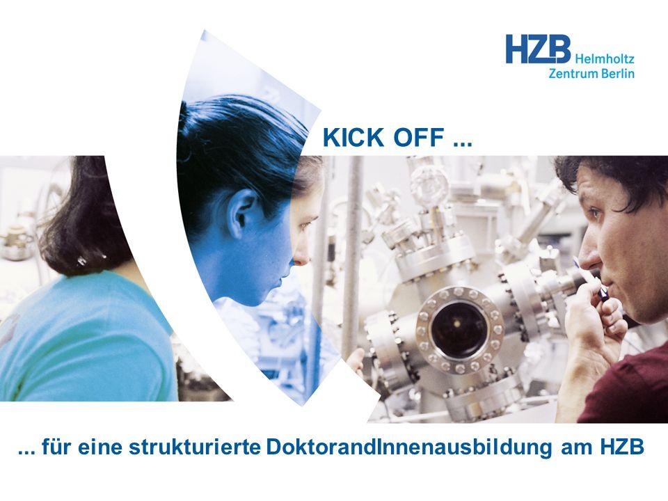 Kick-Off - Strukturierte DoktorandInnenausbildung am HZB - 1 KOLUMNE 1 U. Breuer... für eine strukturierte DoktorandInnenausbildung am HZB KICK OFF...