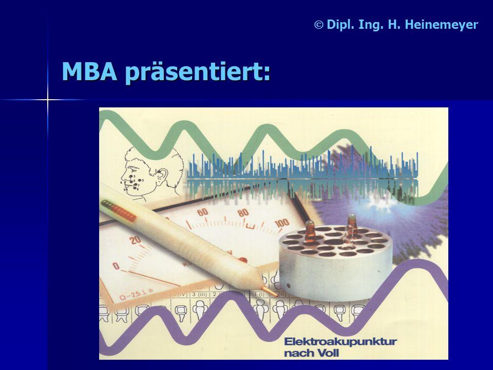 Dipl. Ing. H. Heinemeyer MBA präsentiert: