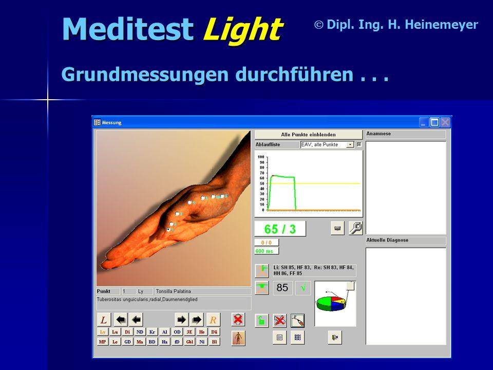 Meditest Light Dipl.Ing. H. Heinemeyer Grundmessungen durchführen...