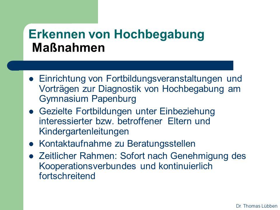 Erkennen von Hochbegabung Maßnahmen Einrichtung von Fortbildungsveranstaltungen und Vorträgen zur Diagnostik von Hochbegabung am Gymnasium Papenburg G