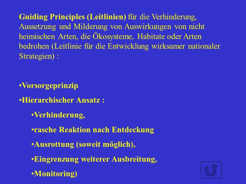 Guiding Principles (Leitlinien) für die Verhinderung, Aussetzung und Milderung von Auswirkungen von nicht heimischen Arten, die Ökosysteme, Habitate o