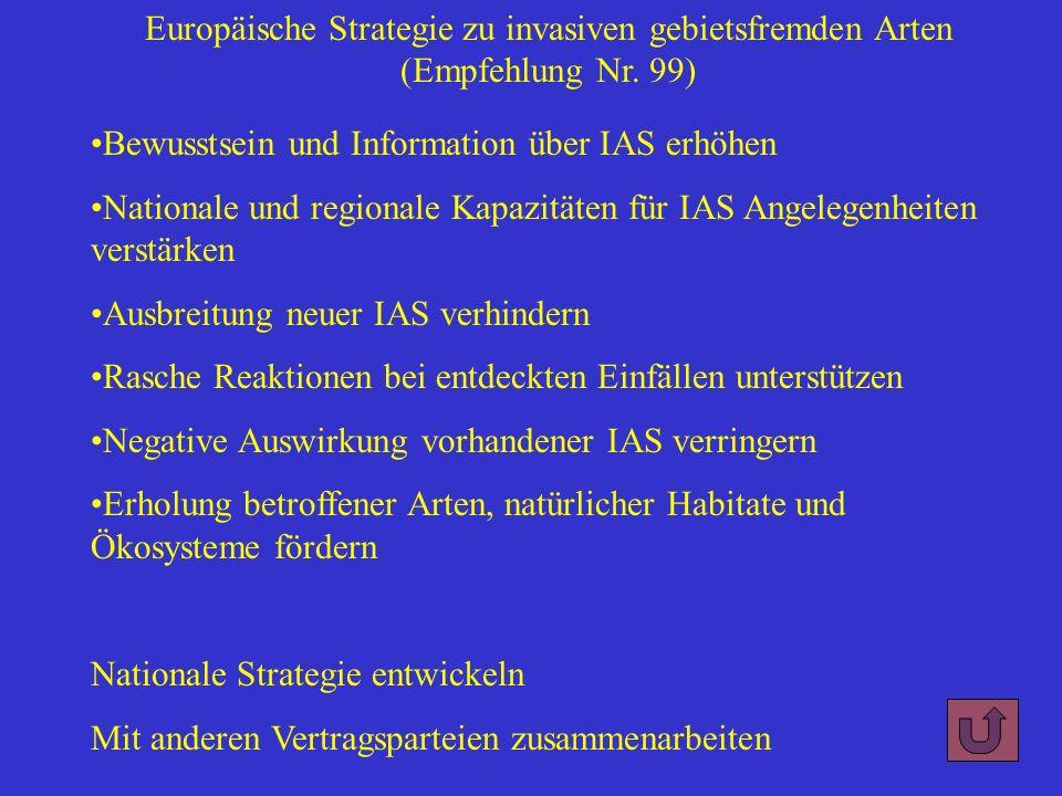 Europäische Strategie zu invasiven gebietsfremden Arten (Empfehlung Nr. 99) Bewusstsein und Information über IAS erhöhen Nationale und regionale Kapaz