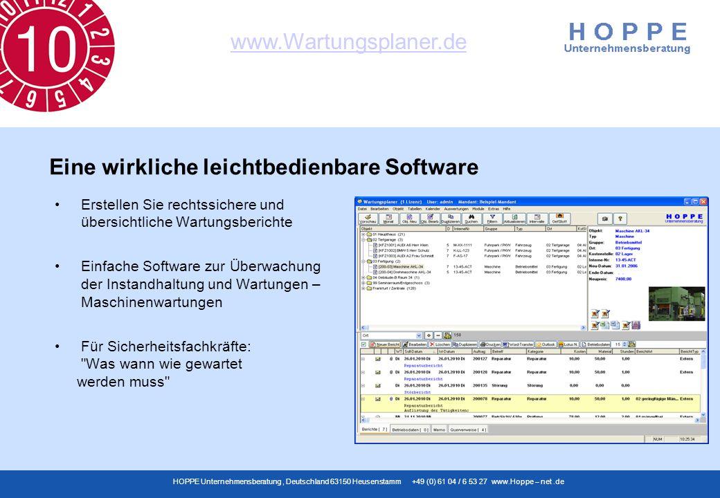 www.Wartungsplaner.de HOPPE Unternehmensberatung, Deutschland 63150 Heusenstamm +49 (0) 61 04 / 6 53 27 www.Hoppe – net.de Erstellen Sie rechtssichere