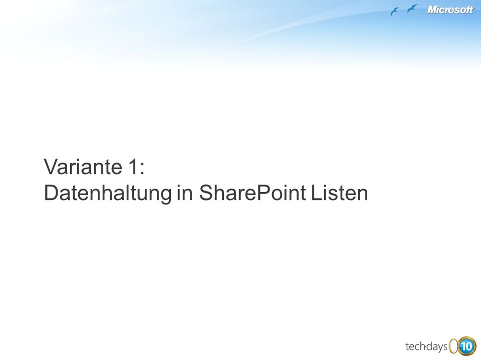 Variante 1: Datenhaltung in SharePoint Listen