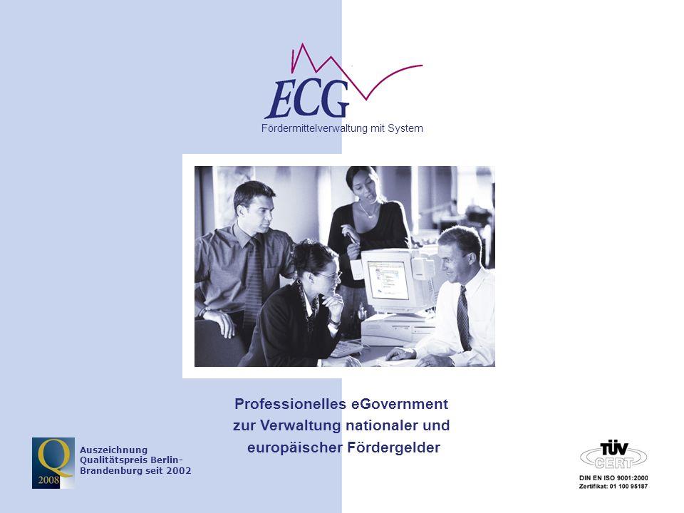 © www.ecg.eu GmbH2 Tagesordnung TOP 1 – Belegeingabe TOP 2 – Mittelabruf TOP 3 – Korrekturen TOP 4 - Indikatorenregistrierungssystem (IRS) TOP 5 – Verwendungsnachweis TOP 6 - Controlling (Ausgabeerklärung)