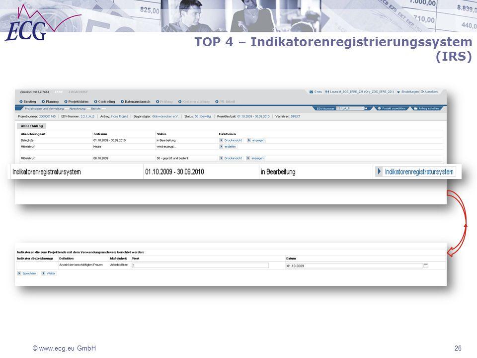 © www.ecg.eu GmbH 26 TOP 4 – Indikatorenregistrierungssystem (IRS)