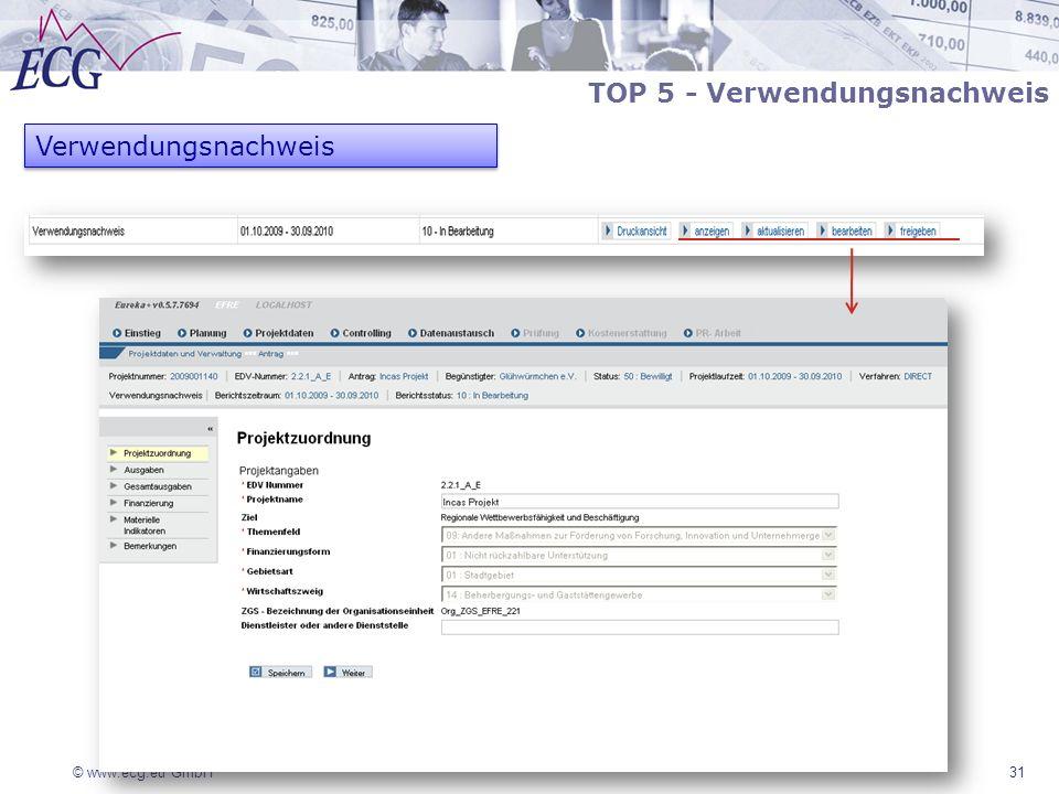 © www.ecg.eu GmbH 31 Verwendungsnachweis TOP 5 - Verwendungsnachweis