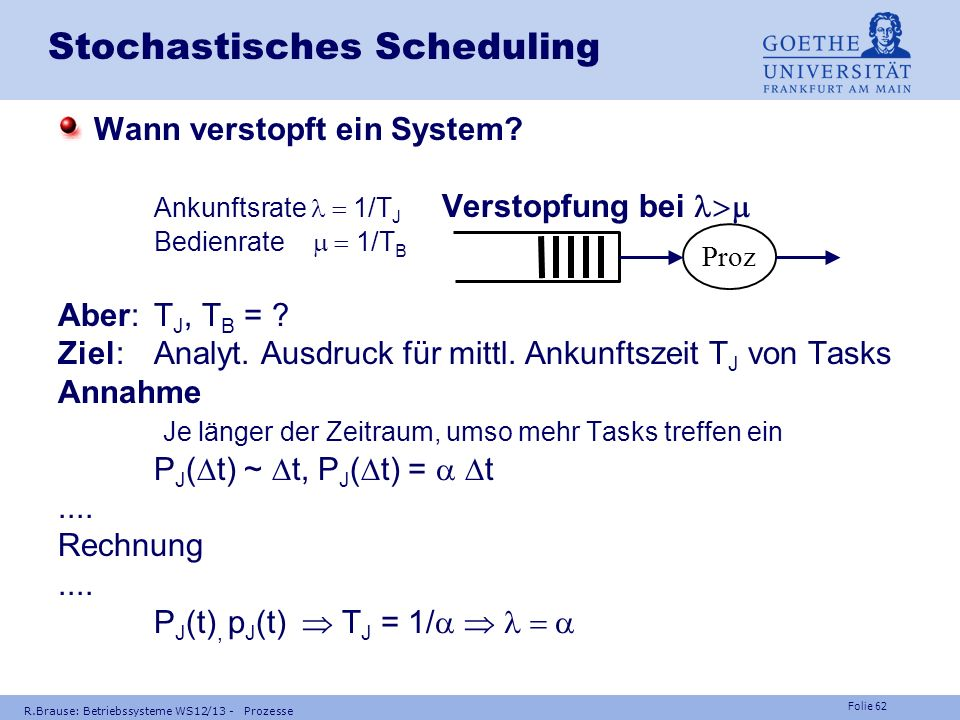 Folie 61 Grenzen der Lastverteilung Fakt: Betriebssystem (system calls) läuft 20 - 80% der Programmlaufzeit Problem: sequentielle Betriebssystemteile