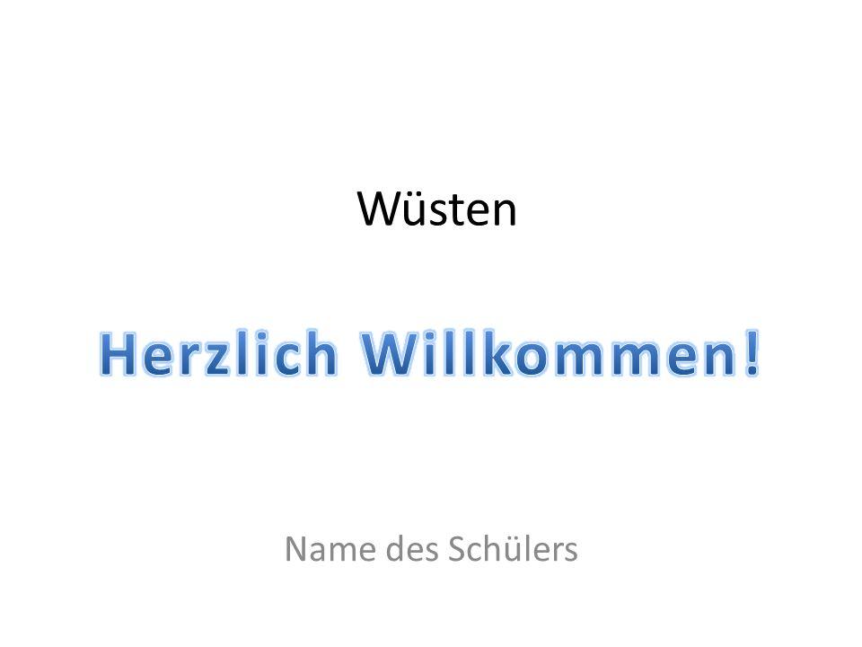 Wüsten Name des Schülers