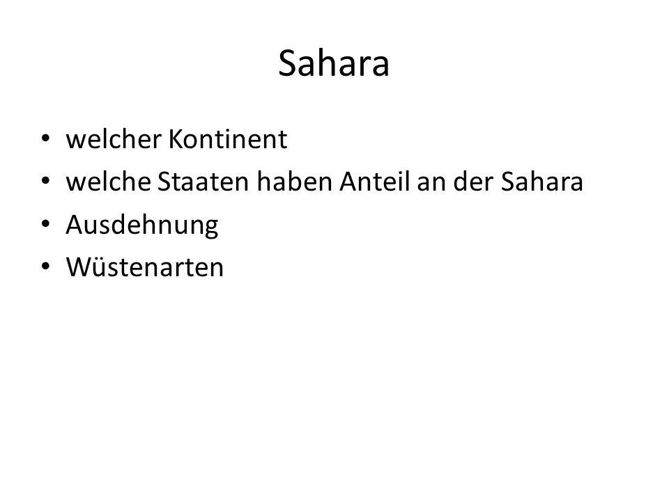 Sahara welcher Kontinent welche Staaten haben Anteil an der Sahara Ausdehnung Wüstenarten