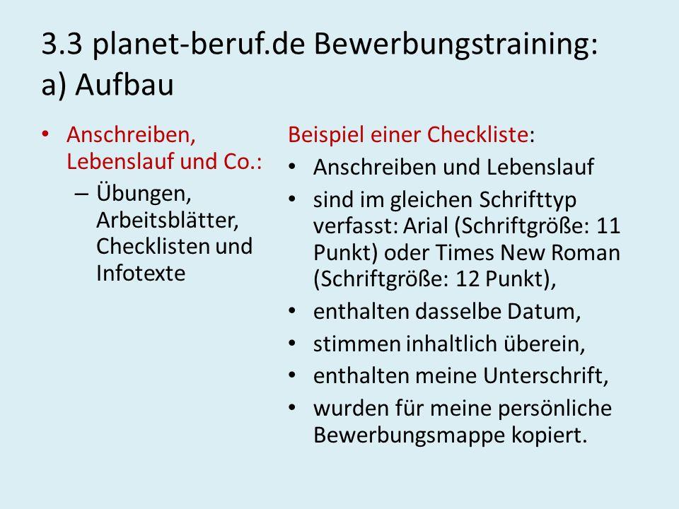 3.3 planet-beruf.de Bewerbungstraining: a) Aufbau Anschreiben, Lebenslauf und Co.: – Übungen, Arbeitsblätter, Checklisten und Infotexte Beispiel einer