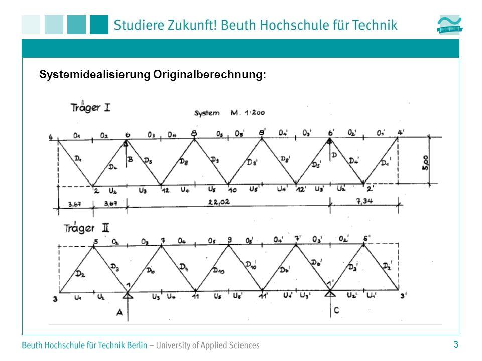 3 Systemidealisierung Originalberechnung: