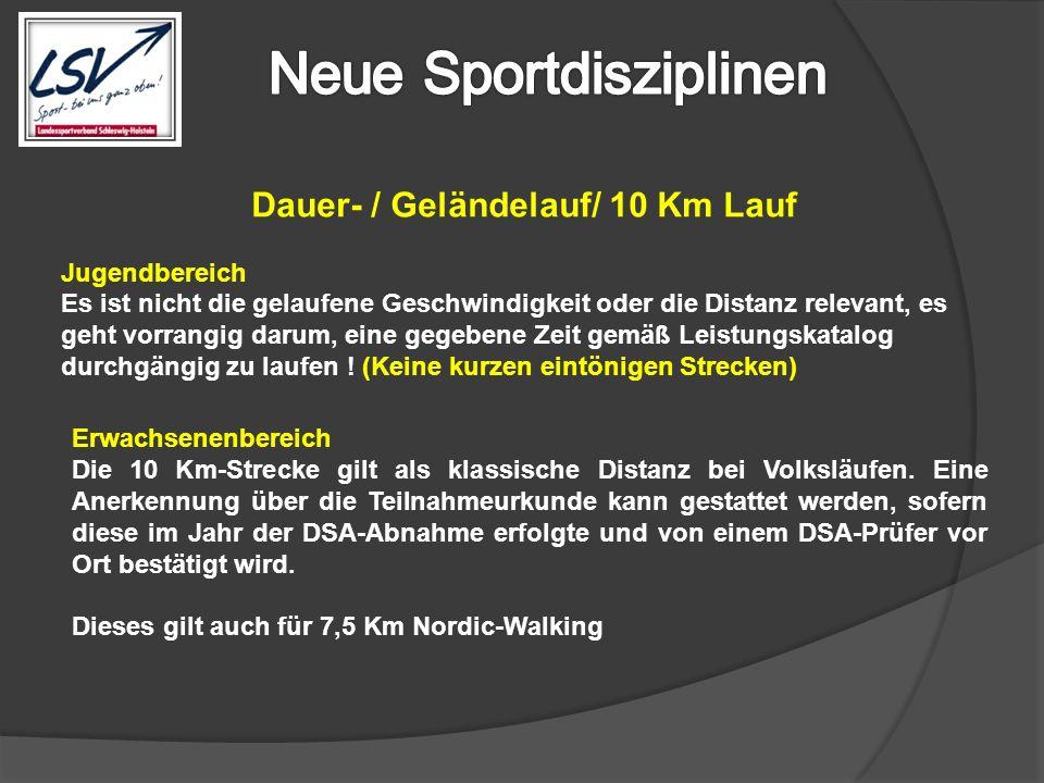 Dauer- / Geländelauf/ 10 Km Lauf Jugendbereich Es ist nicht die gelaufene Geschwindigkeit oder die Distanz relevant, es geht vorrangig darum, eine geg